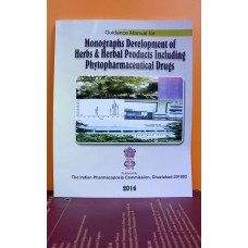 Guidance Manual for Monographs Development of Herbs & Herbal Products Including Phytopharmaceuticals Drugs